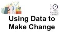 Using Data to Make Change
